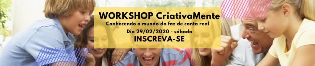 WORKSHOP CriativaMente